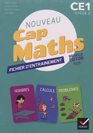 Nouveau Cap maths, CE1, cycle 2 : cahier de géométrie, fichier d'entraînement