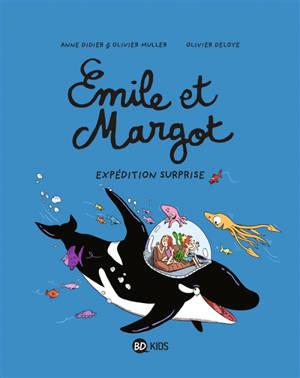Emile et Margot. Volume 10, Expédition surprise