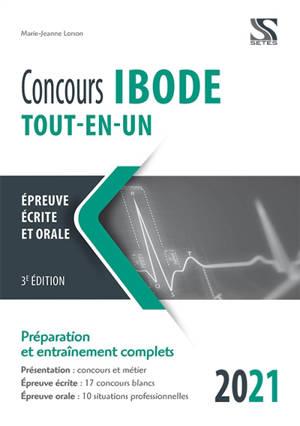 Concours Ibode, tout-en-un, 2021 : épreuve écrite et orale : préparation et entraînement complets