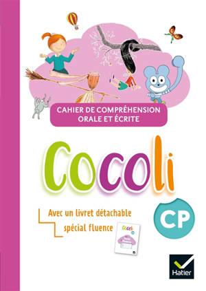 Cocoli CP : cahier de compréhension orale et écrite