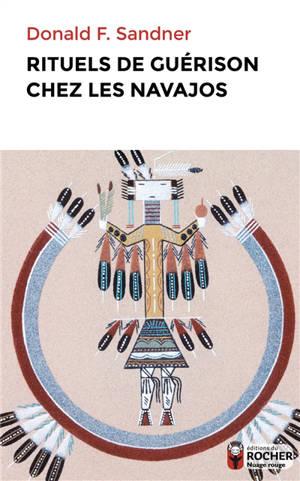 Rituels de guérison chez les Navajos