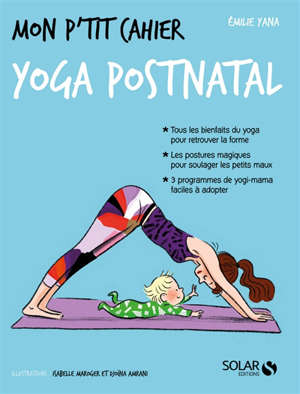 Mon p'tit cahier yoga post-natal