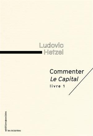 Commenter Le capital, livre 1