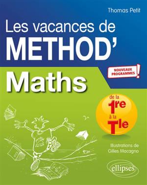 Les vacances de Method'S, Mathématiques de la première à la terminale : nouveaux programmes