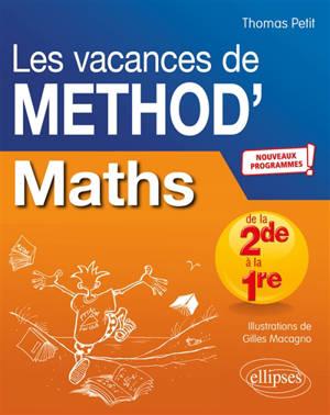 Les vacances de Method'S, Mathématiques de la seconde à la première : nouveaux programmes