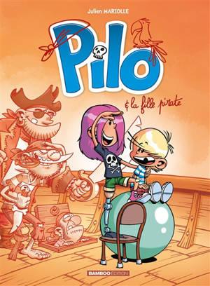 Pilo. Volume 4, La fille pirate