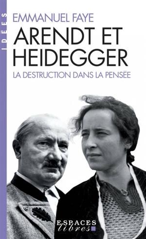 Arendt et Heidegger : la destruction dans la pensée