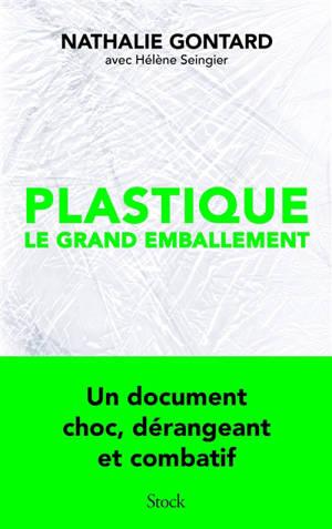 Plastique : le grand emballement