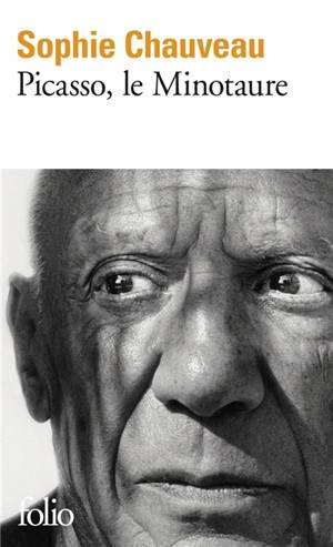 Picasso, le minotaure : 1881-1973