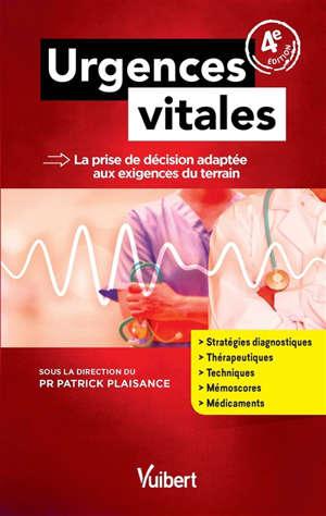 Urgences vitales : la prise de décision adaptée aux exigences du terrain