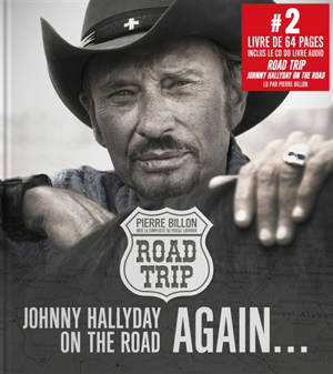 Road trip : Johnny Hallyday on the road again...