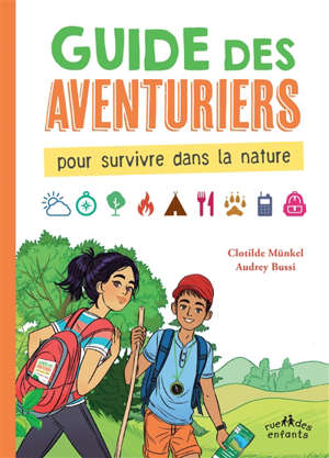 Guide des aventuriers : pour survivre dans la nature