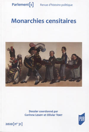Parlement[s]. n° 31, Monarchies censitaires