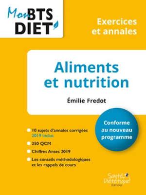 Aliments et nutrition : conforme au nouveau programme