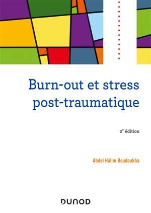 Burn-out et stress post-traumatique