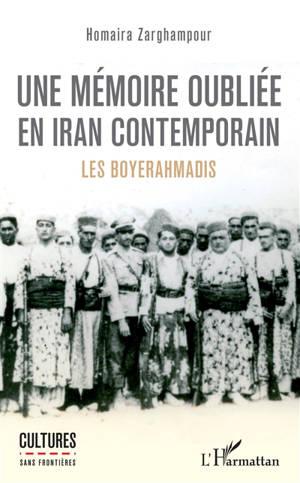 Une mémoire oubliée en Iran contemporain : les Boyerahmadis