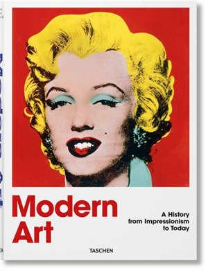L'art moderne : 1870-2000 : de l'impressionnisme à aujourd'hui
