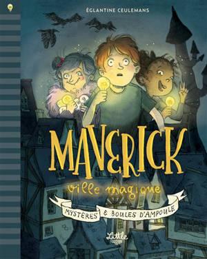 Maverick ville magique : mystère et boules d'ampoule