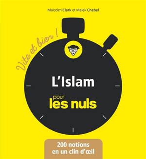 L'islam pour les nuls : 200 notions en un clin d'oeil