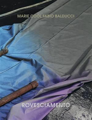 Marie Cool Fabio Balducci : rovesciamento