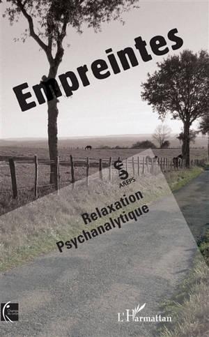 Empreintes : relaxation psychanalytique