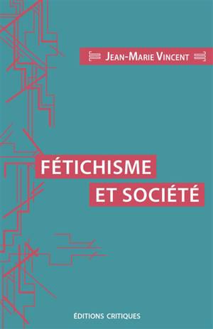 Fétichisme et société