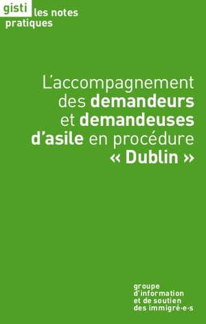 L'accompagnement des demandeurs et demandeuses d'asile en procédure Dublin