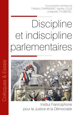 Discipline et indiscipline parlementaires