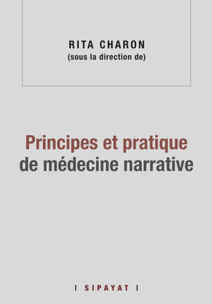Principes et pratique de médecine narrative
