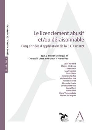 Le licenciement abusif et-ou déraisonnable : cinq années d'application de la CCT n° 109