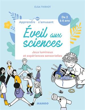 Eveil aux sciences : jeux lumineux et expériences sensorielles