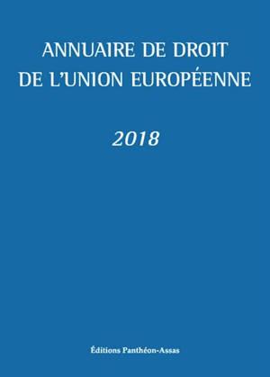 Annuaire de droit de l'Union européenne : 2018