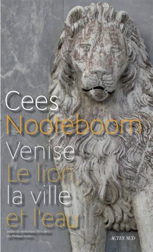 Venise : le lion, la ville et l'eau