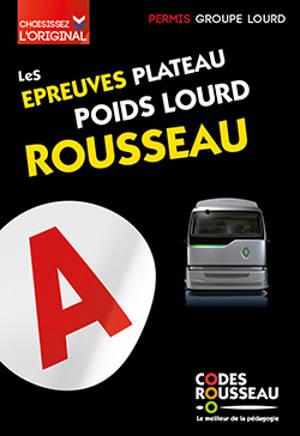 Les épreuves plateau poids lourd Rousseau : permis groupe lourd