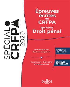 Epreuves écrites du CRFPA : spécialité droit pénal : 2020