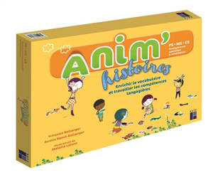 Anim'histoires : PS, MS, GS