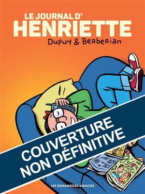 Le journal d'Henriette : intégrale
