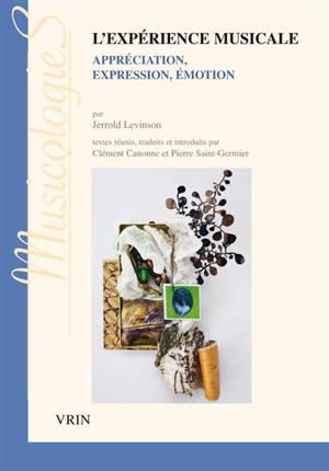 L'expérience musicale : appréciation, expression, émotion