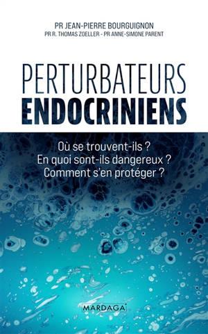 Perturbateurs endocriniens : une menace pour nos enfants !