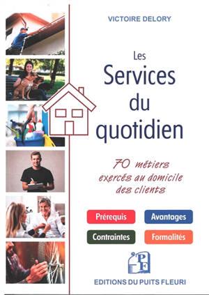 Services du quotidien : 70 métiers exercés au domicile des clients