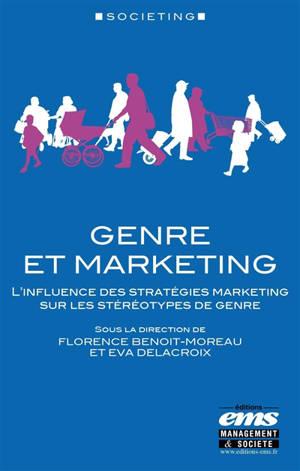 Genre et marketing : l'influence des stratégies marketing sur les stéréotypes de genre