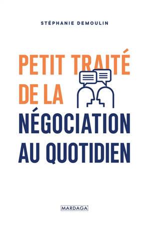Petit traité de la négociation au quotidien