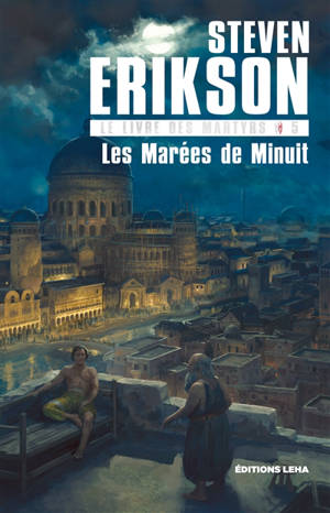 Le livre des martyrs. Volume 5, Les marées de minuit