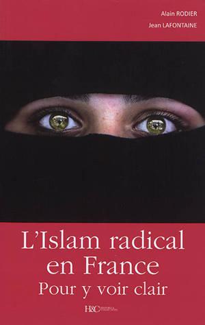 L'islam radical en France : pour y voir clair