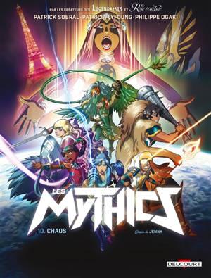 Les mythics. Volume 10, Chaos