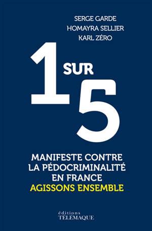 1 sur 5 : manifeste contre la pédocriminalité en France