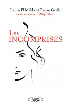 Les incomprises : des femmes puissantes, belles, créatives, malaimées, incomprises