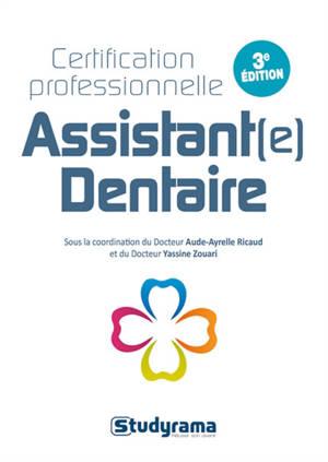 Assistant(e) dentaire : certification professionnelle