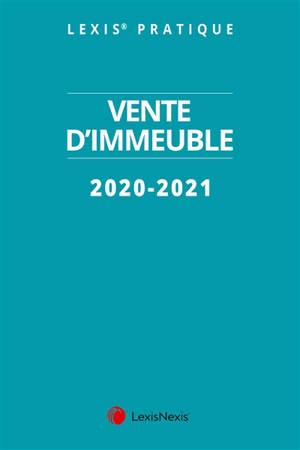 Vente d'immeuble : 2020-2021