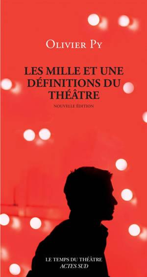 Les mille et une définitions du théâtre